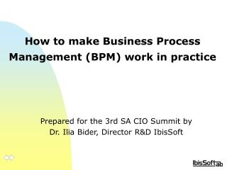How to make Business Process Management (BPM) work in practice