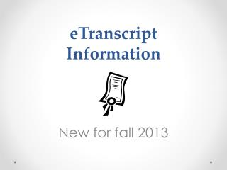 eTranscript Information
