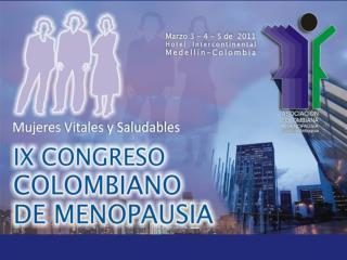 ORGANIZA Asociaci�n Colombiana de Menopausia, CAPITULO ANTIOQUIA