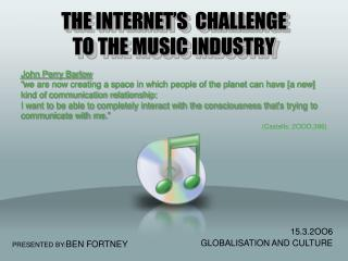 THE INTERNET'S  CHALLENGE TO THE MUSIC INDUSTRY