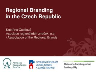 Regional Branding  in the Czech Republic