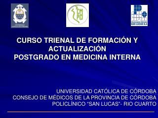 CURSO TRIENAL DE FORMACIÓN Y ACTUALIZACIÓN POSTGRADO EN MEDICINA INTERNA