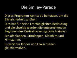 Die Smiley-Parade