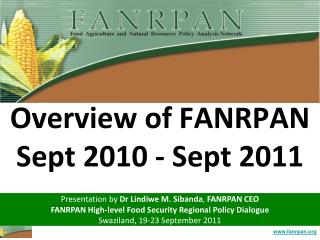 Overview of FANRPAN  Sept 2010 - Sept 2011