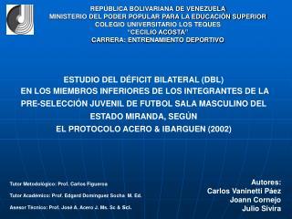 ESTUDIO DEL D�FICIT BILATERAL (DBL)