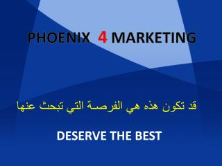 PHOENIX   4  MARKETING