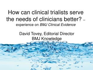 David Tovey, Editorial Director BMJ Knowledge