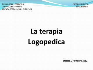 La terapia  Logopedica Brescia, 27 ottobre 2012