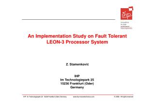 An Implementation Study on Fault Tolerant LEON-3 Processor System