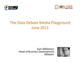 The Data Debate Media Playground June 2011