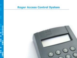 Roger Access Control System