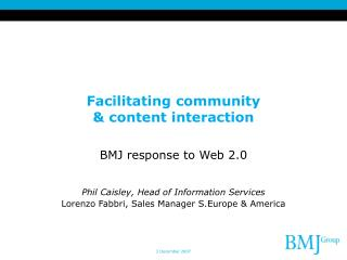 Facilitating community  & content interaction