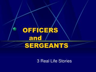 OFFICERS    and   SERGEANTS