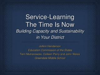 Service-Learning The Time Is Now
