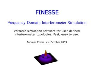 FINESSE Frequency Domain Interferometer Simulation