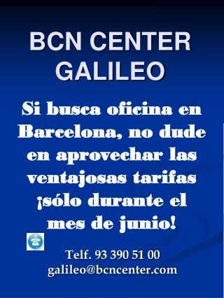 BCN CENTER GALILEO