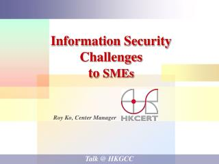 Information Security Challenges to  SMEs