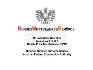 4th  Competition  Day 2010 Beograd, April 12, 2010 Resale  Price Maintenance ( RPM )