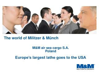 The world of Militzer & Münch
