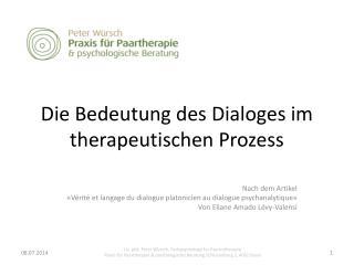 Die Bedeutung  des Dialoges im  therapeutischen Prozess