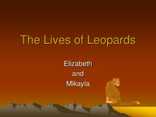 The Lives of Leopards