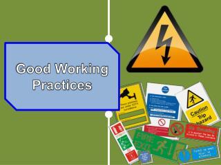 Good Working Practices