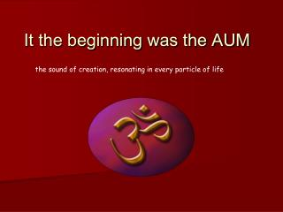 the sound of creation, resonating in every particle of life