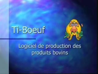 Ti-Boeuf
