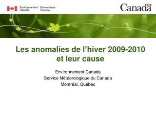 Les anomalies de l'hiver 2009-2010 et leur cause