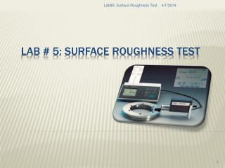 Lab  5: Surface Roughness Test