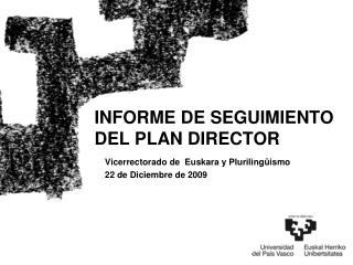 INFORME DE SEGUIMIENTO DEL PLAN DIRECTOR