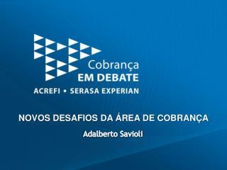 NOVOS DESAFIOS DA ÁREA DE COBRANÇA