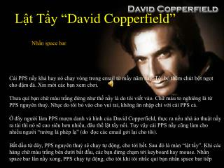 "Lật Tẩy ""David Copperfield"""