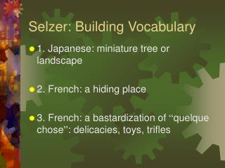 Selzer: Building Vocabulary