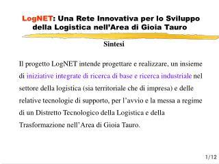 LogNET : Una Rete Innovativa per lo Sviluppo della Logistica nell'Area di Gioia Tauro