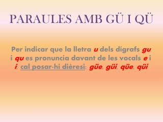 PARAULES AMB G� I Q�