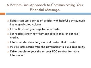 A Bottom-Line Approach to Communicating Your Financial Message.