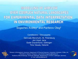 MODELLING OF AIRFLOW  OVER COMPLEX NATURAL LANDSCAPES