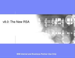V8.0: The New RSA