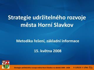 Strategie udržitelného rozvoje města Horní Slavkov na období 2009 - 2028