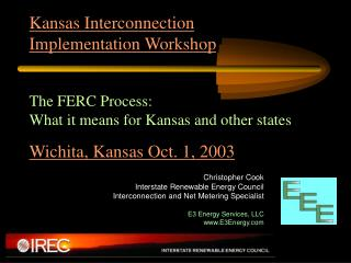 Kansas Interconnection  Implementation Workshop  The FERC Process:
