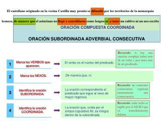 ORACI�N SUBORDINADA ADVERBIAL CONSECUTIVA