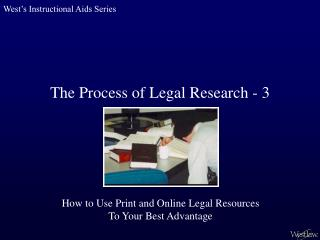 The Process of Legal Research - 3