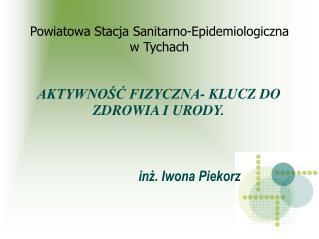 Powiatowa Stacja Sanitarno-Epidemiologiczna w Tychach