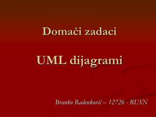 Domaći zada ci UML dijagrami