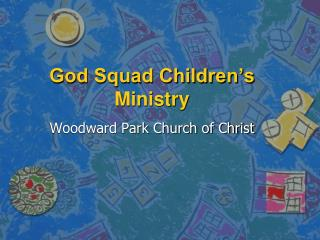 God Squad Children's Ministry