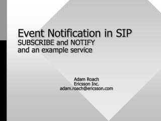 Event Notification in SIP SUBSCRIBE and NOTIFY and an example service