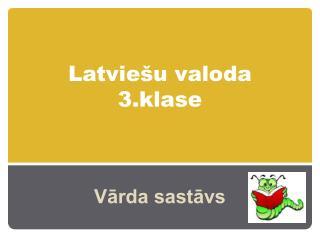 Latvie�u valoda 3.klase