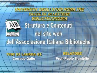 UNIVERSITA' DEGLI STUDI ROMA TRE FACOLTA' DI LETTERE BIBLIOTECONOMIA