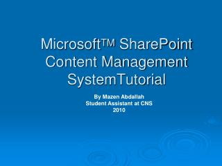 Microsoft TM  SharePoint  Content Management  SystemTutorial